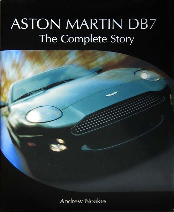 Aston Martin DB7: The Complete Story book
